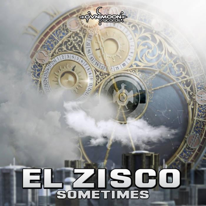 Ovnimoon Records - EL ZISCO - Sometimes
