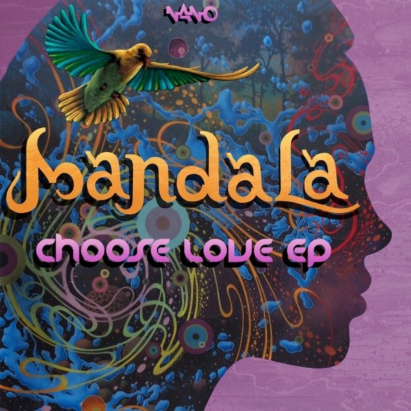 Nano Records - MANDALA - Choose Love