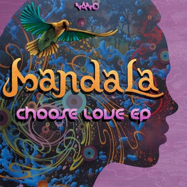 Nano Records - MANDALA - Choose Love