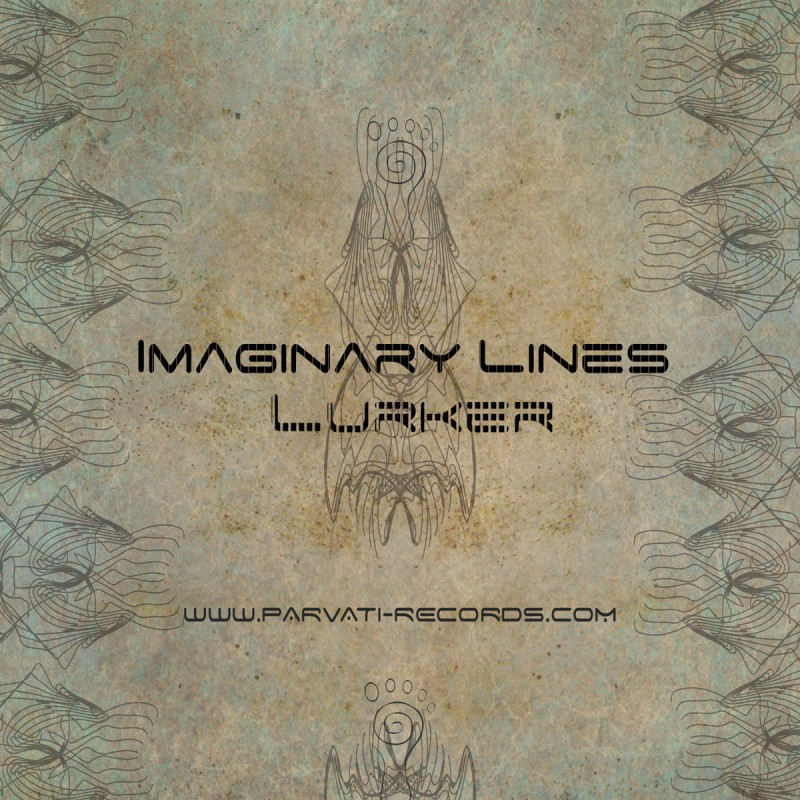 Parvati Records - LURKER - Imaginary Lines