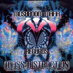 Mushroom Mafia Records - .Various - mass destraction