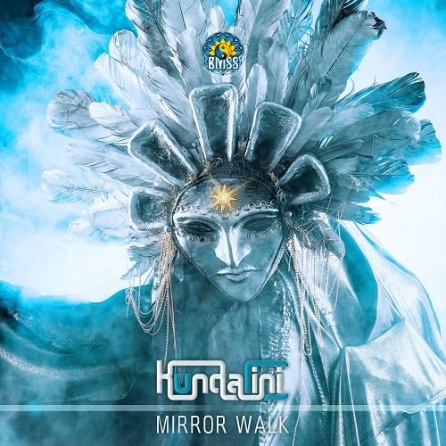 BMSS Records - KUNDALINI - Mirror Walk