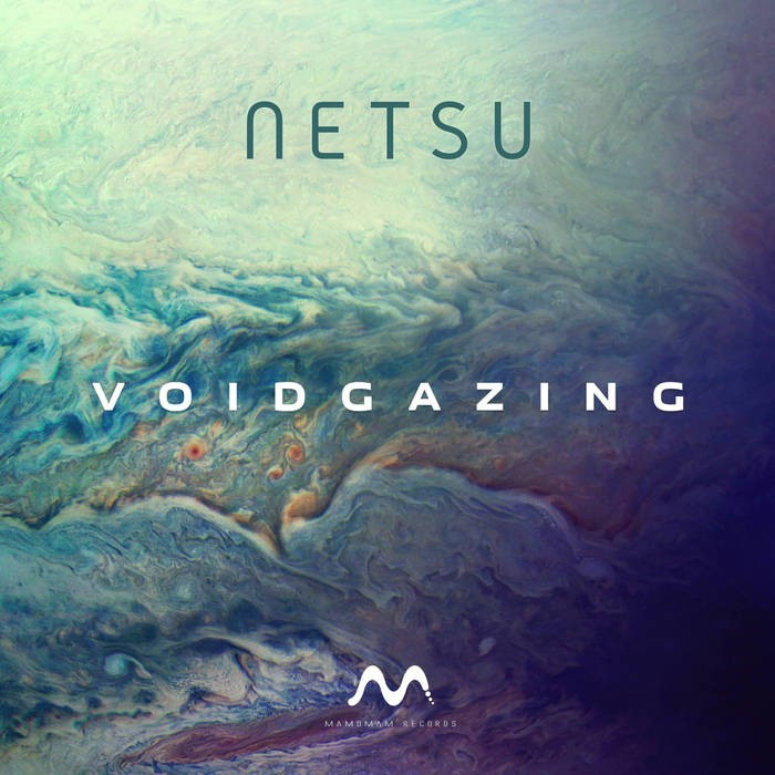 Mamomam Records - NETSU - Voidazing