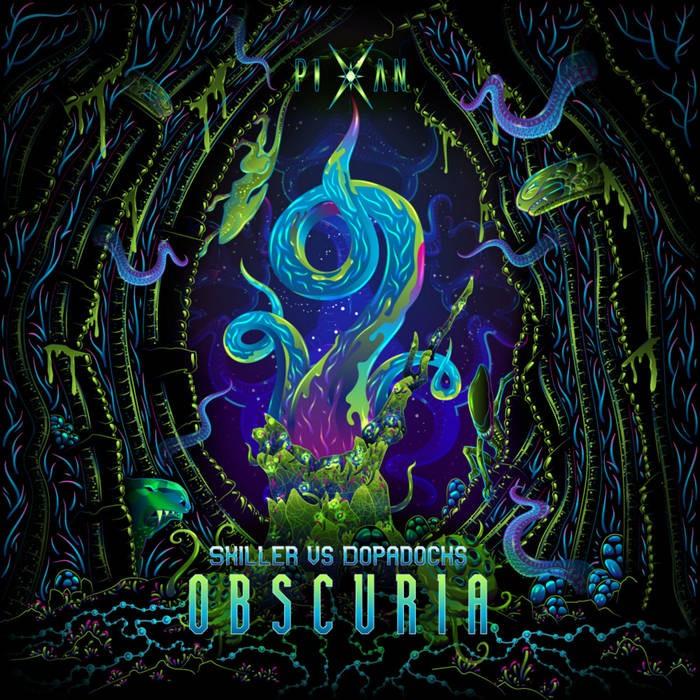 Pixan Recordings - SKILLER, DOPADOCKS - Obscuria