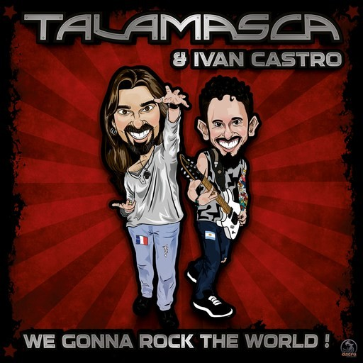 Dacru Records - TALAMASCA FEAT. IVAN CASTRO - ...We Gonna Rock The World