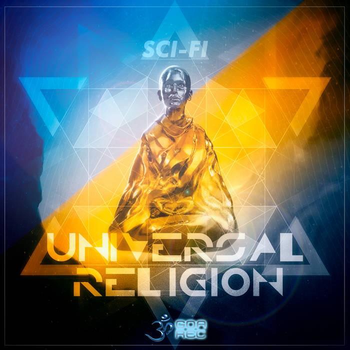 Goa Records - SCI FI - Universal Religion