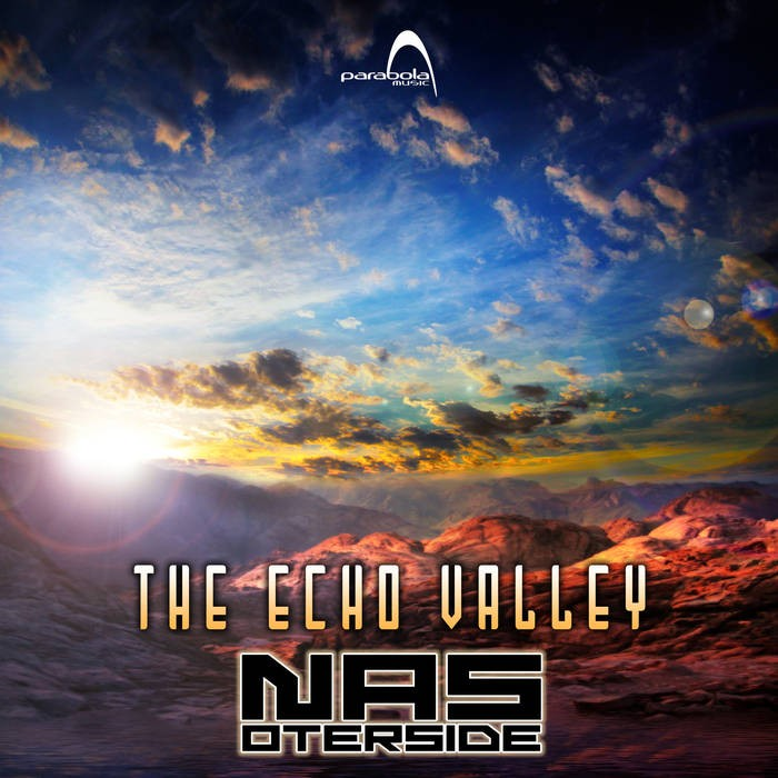 Parabola Music - NAS OTERSIDE - The Echo Valley