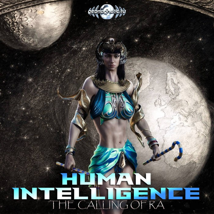 Geomagnetic.tv - HUMAN INTELLIGENCE - The Calling of Ra