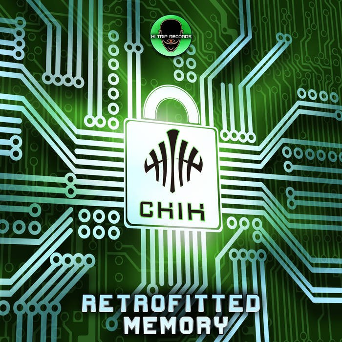 Hi-Trip Records - CHI-A.D. - Retrofitted Memory