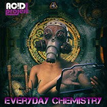 Digital Drugs Coalition - ACIDPROJEKT - Everyday Chemistry