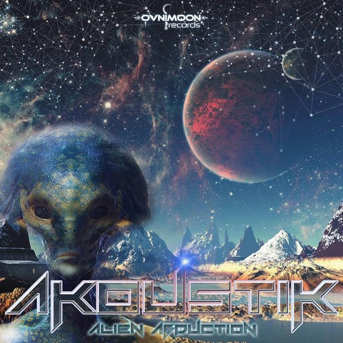 Ovnimoon Records - AKOUSTIK - Alien Abduction