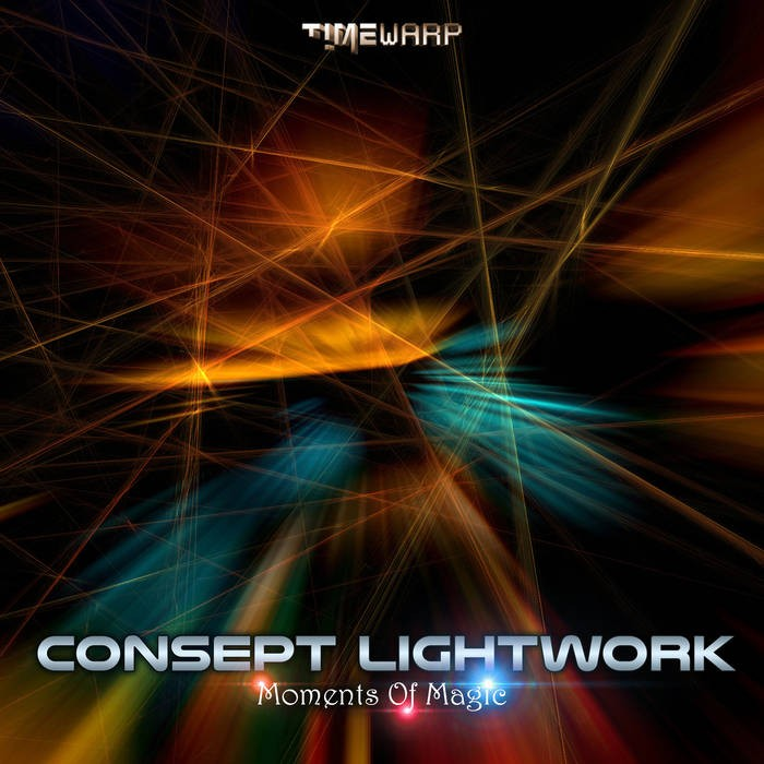 Timewarp Records - CONSEPT LIGHTWORK - Moments of Magic