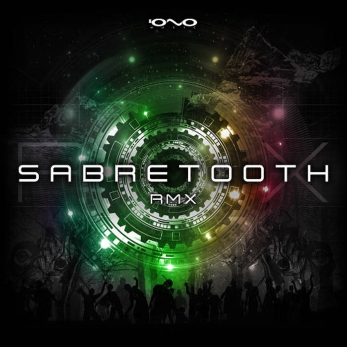 Iono Music - SABRETOOTH - Rmx