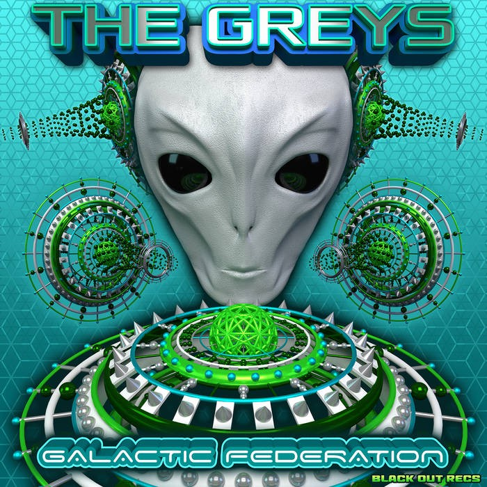 Blackout Records - THE GREYS - Galactic Federation