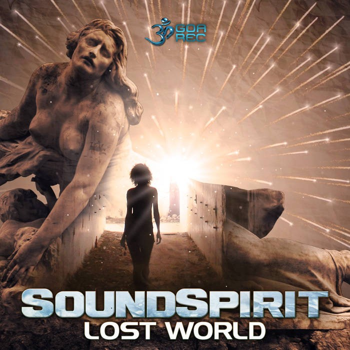 Goa Records - SOUNDSPIRIT - Lost World