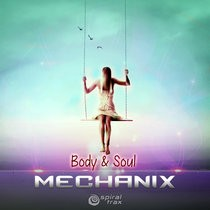 Spiral Trax Records - MECHANIX - Body & Soul