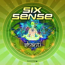 Bass-Star Records - SIXSENSE - Shanti