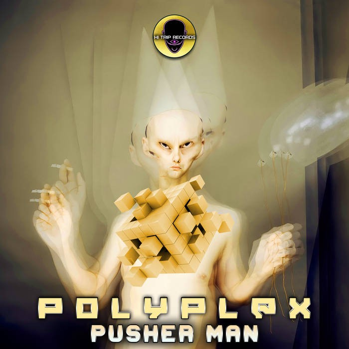 Hi-Trip Records - POLYPLEX - Pusherman
