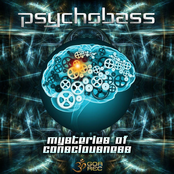 Goa Records - PSYCHOBASS - Mysteries Of Consciousness