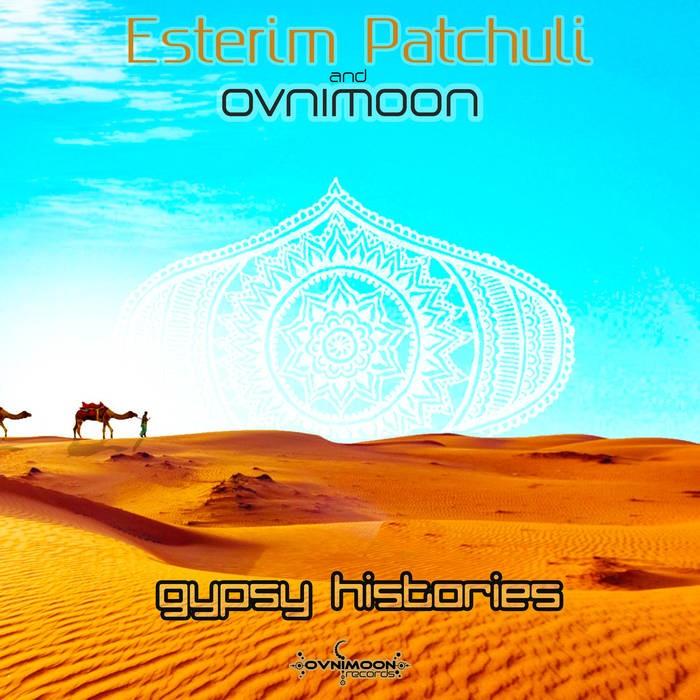 Ovnimoon Records - OVNIMOON, ESTERIM PATCHULI - Gipsy Histories