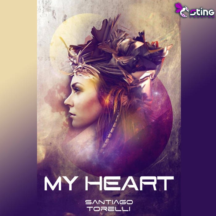 Sting Records - SANTiAGO TORELLI - My Heart