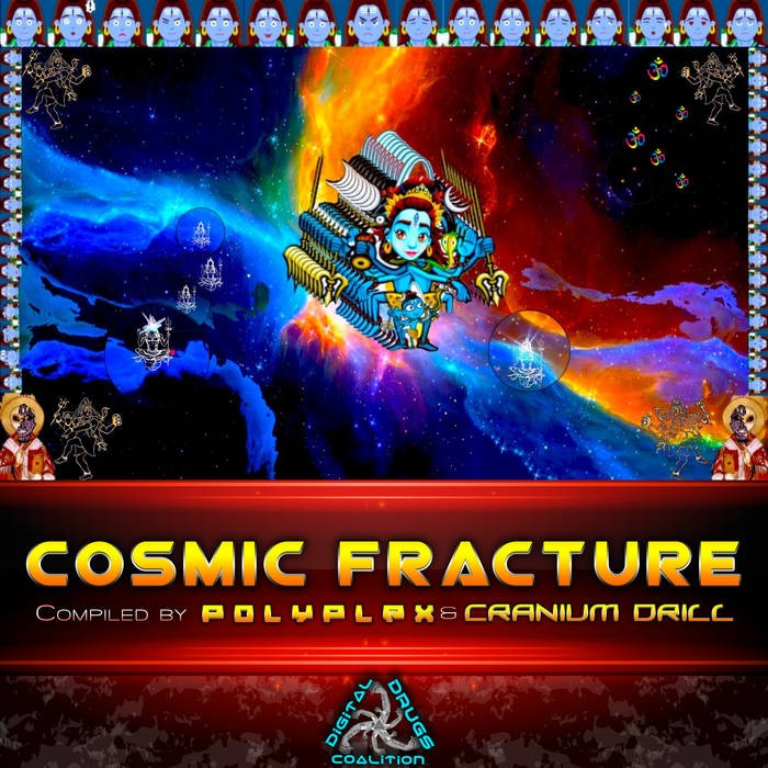 Digital Drugs Coalition - POLYPLEX, CRANIUM DRILL - Cosmic Fracture