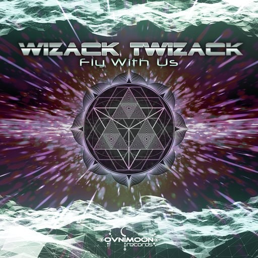 Ovnimoon Records - WIZACK TWIZACK - Fly With Us