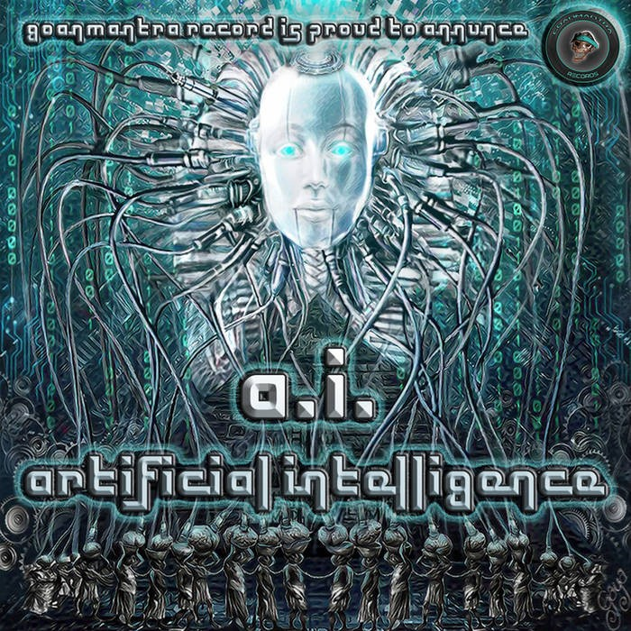 Goanmantra Records - .Various - Artificial Intelligence
