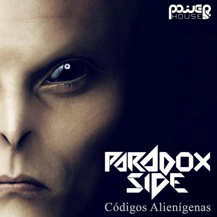 Power House - PARADOX SIDE - Codigos Alienigenas