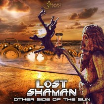 Goa Records - LOST SHAMAN - Other Side of the Sun