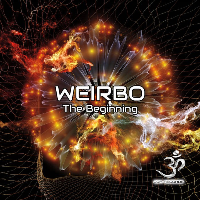 Goa Records - WEIRBO - The Beginning