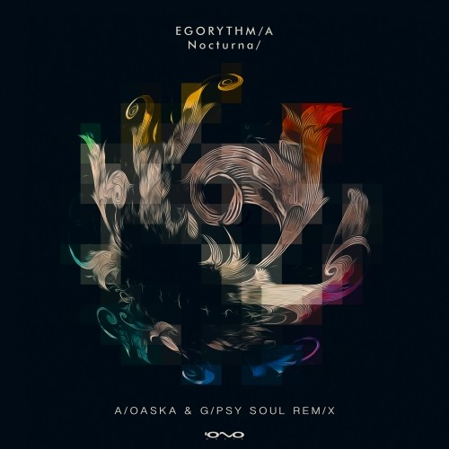 Iono Music - EGORYTHMIA - Nocturnal