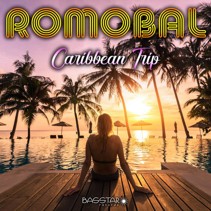 Bass-Star Records - ROMOBAL - Caribbean Trip