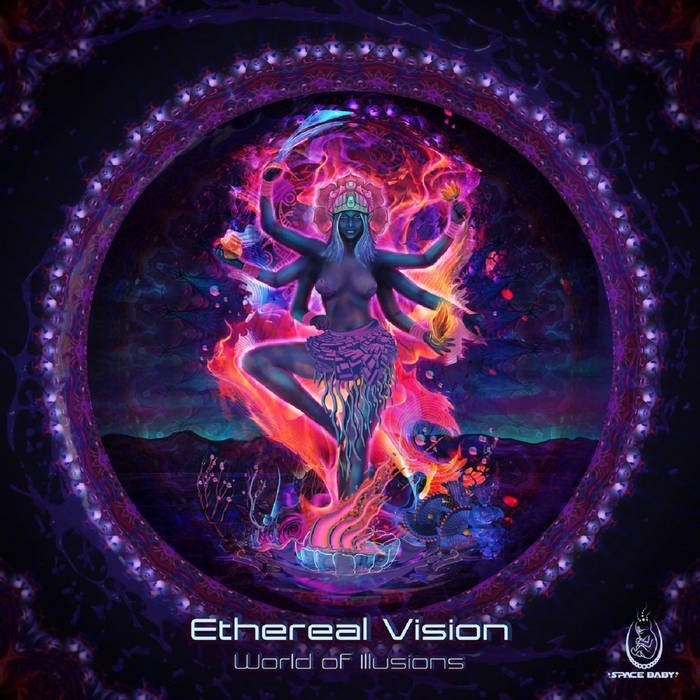 Space Baby Records - ETHEREAL VISION - World Of Illusion