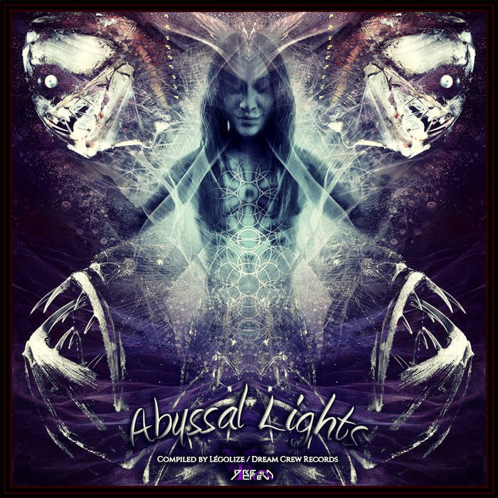 Dream Crew Records - .Various - Abyssal Lights
