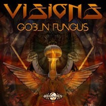 Geomagnetic.tv - VISIONS - Goblin Fungus