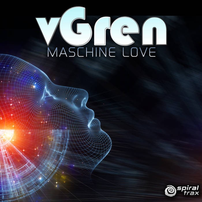 Spiral Trax Records - VGREEN - Maschine Love