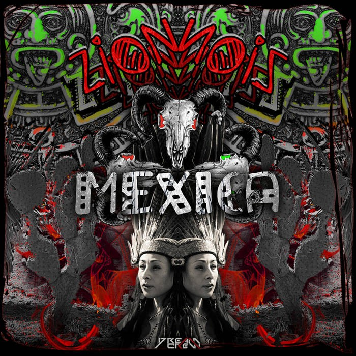 Dream Crew Records - ZION - Mexica