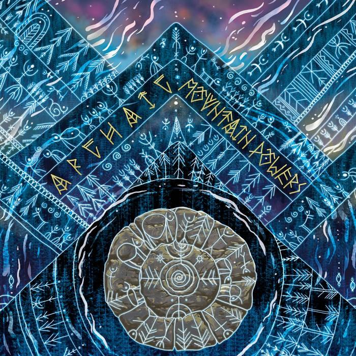 Parvati Records - ARCHAIC - Mountain Powers