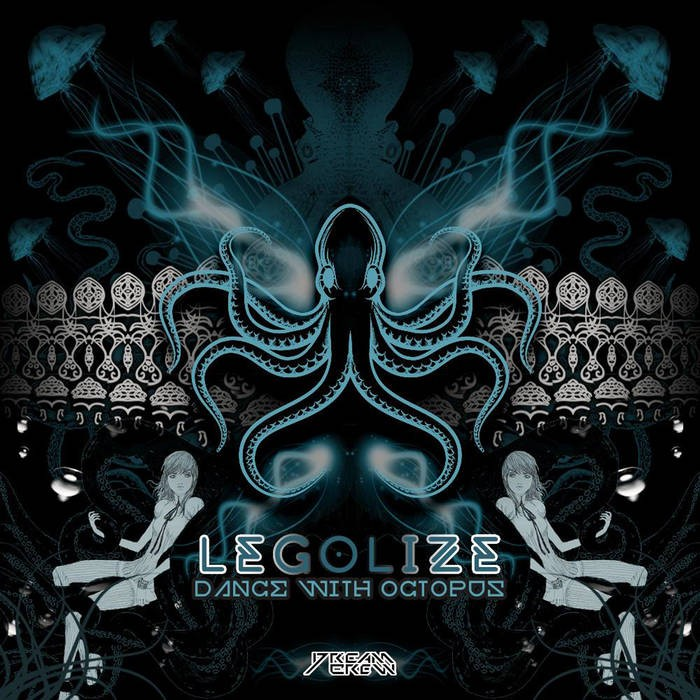 Dream Crew Records - LEGOLIZE - Dance With Octopus