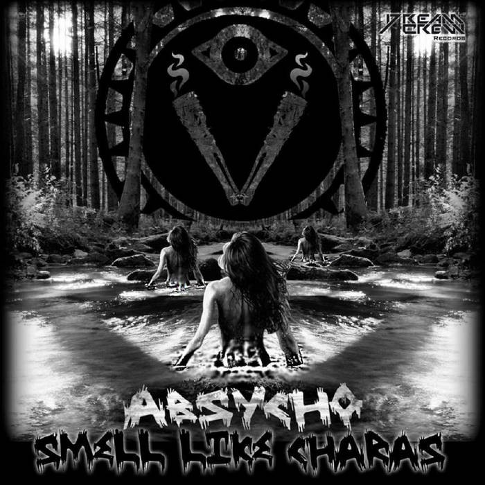 Dream Crew Records - ABSYCHO - Smell Like Charas