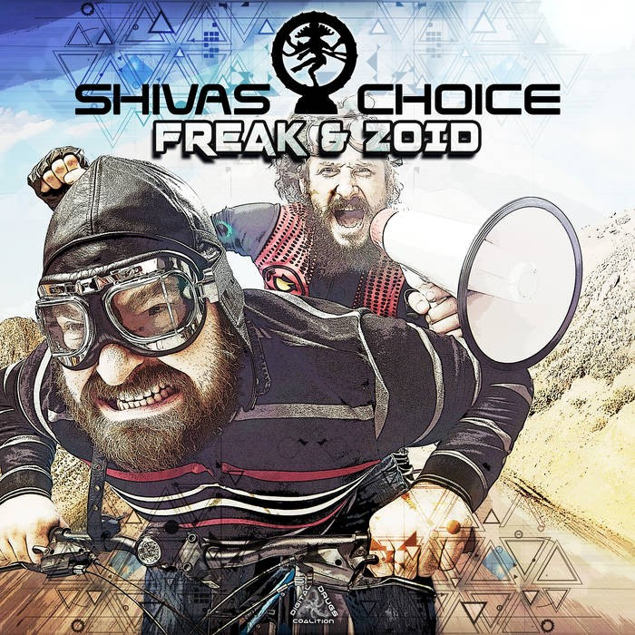 Digital Drugs Coalition - SHIVAS CHOICE - Freak & Zoid