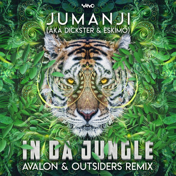 Nano Records - JUMANJI - In Da Jungle (Avalon & Outsiders Remix)