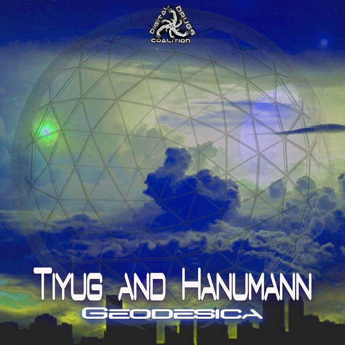 Digital Drugs Coalition - TIYUG, HANUMANN - Geodesica