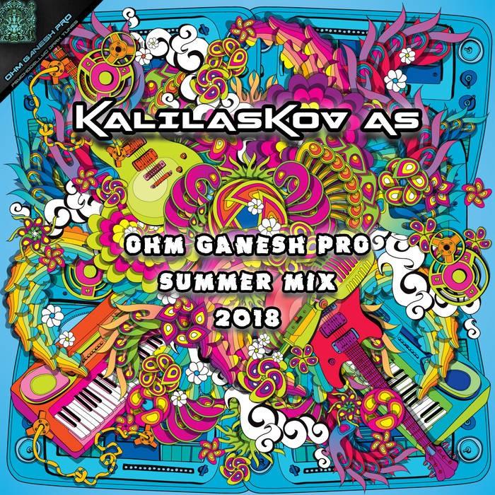 Ohm Ganesh Pro - KALIALASKOV AS - Ohm Ganesh Pro Summer Mix 2018