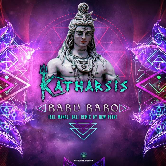 Profound Records - KATHARSIS - Babu Babo