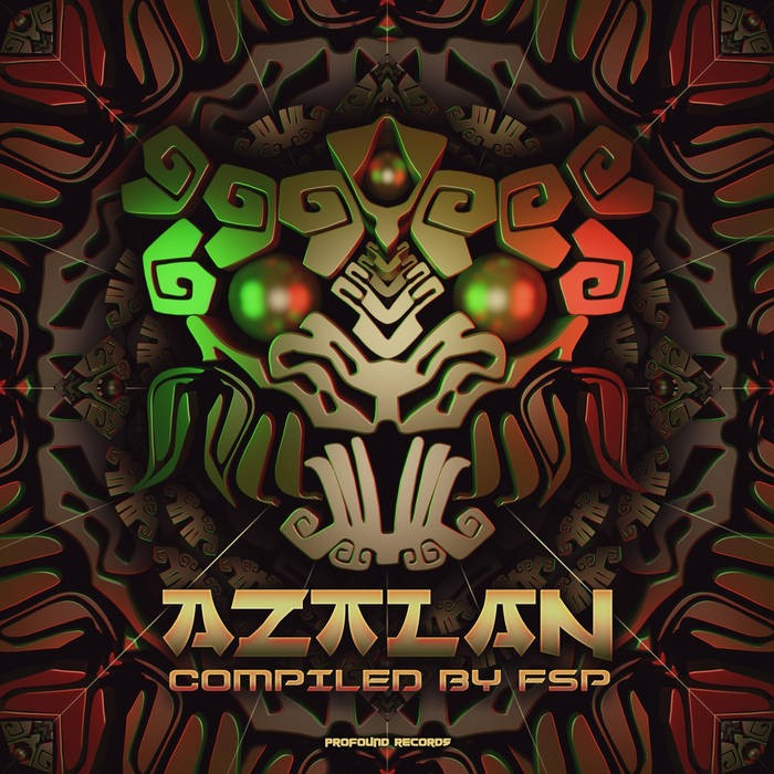 Profound Records - .Various - Aztlan Compiled