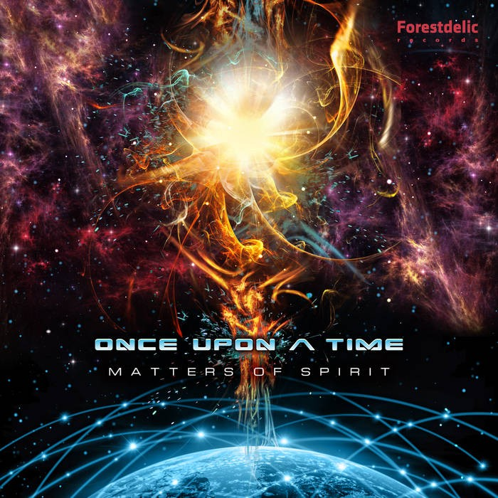 Forestdelic Records - ONCE UPON A TIME - Matters of Spirit