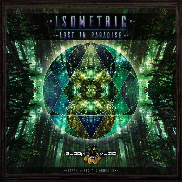 GloOm Music - ISOMETRIC - Lost In Paradise