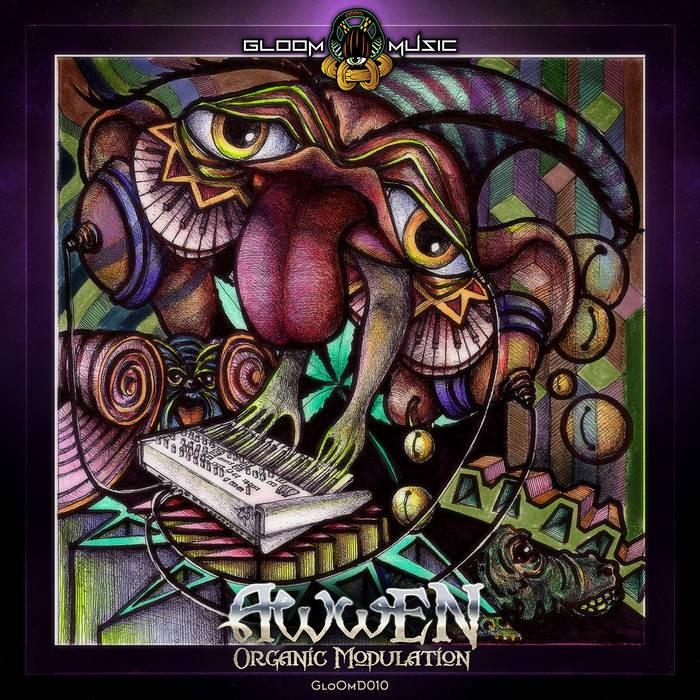 GloOm Music - AWWEN - Organic Modulation